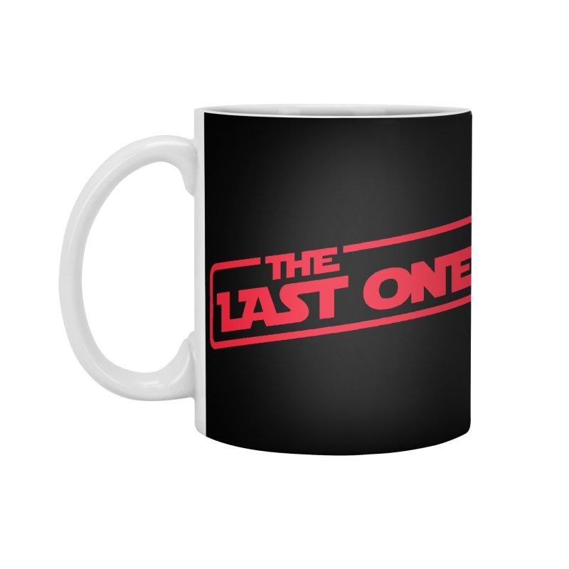 THE LAST ONE Accessories Standard Mug by Rocket Artist Shop