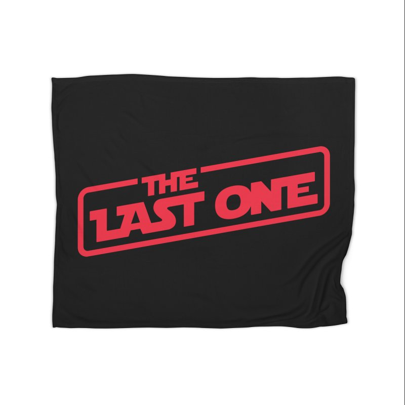 THE LAST ONE Home Fleece Blanket Blanket by Rocket Artist Shop