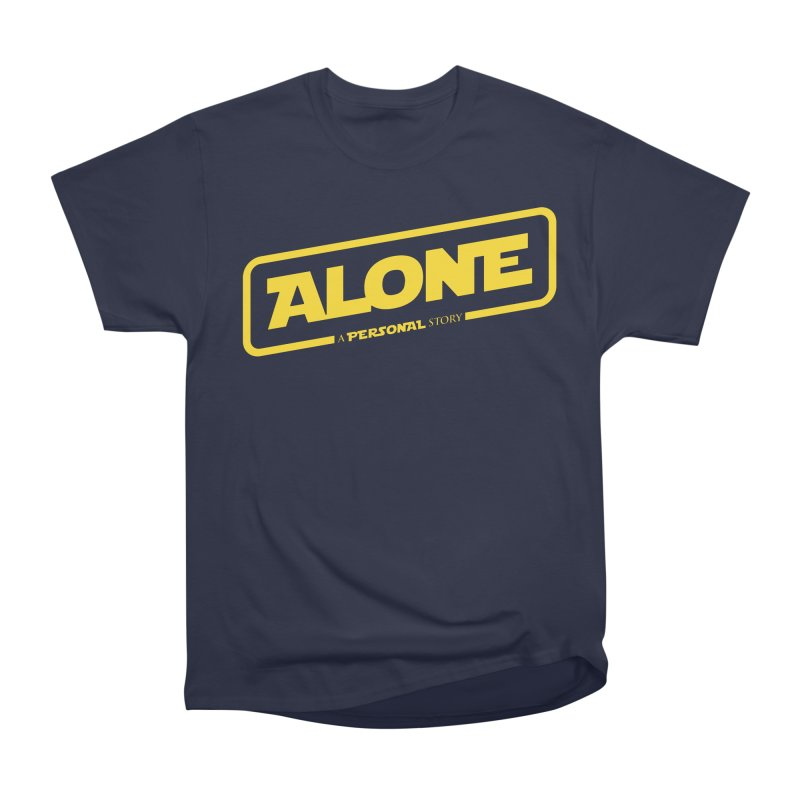 Alone Women's Heavyweight Unisex T-Shirt by Rocket Artist Shop