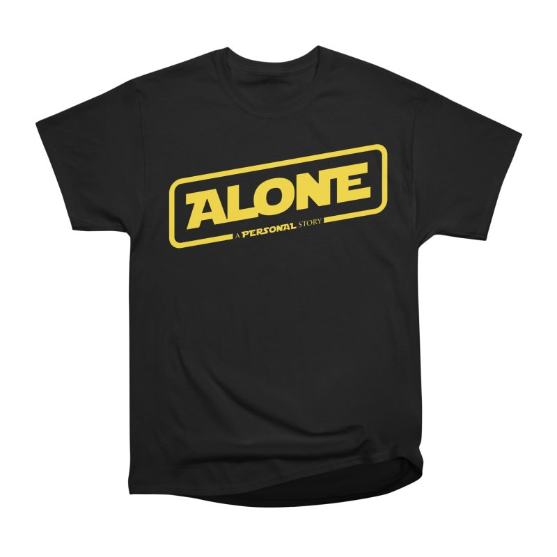 Alone Women's Heavyweight Unisex T-Shirt by Rocket Artist Shop