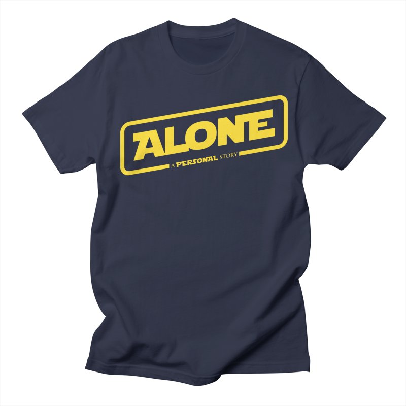 Alone Women's Regular Unisex T-Shirt by Rocket Artist Shop