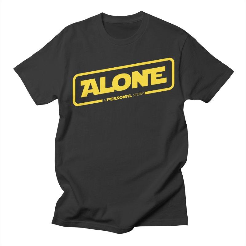 Alone Women's Regular Unisex T-Shirt by Rocket Artist Shop