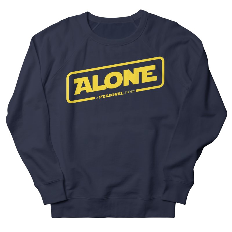 Alone Women's Sweatshirt by Rocket Artist Shop