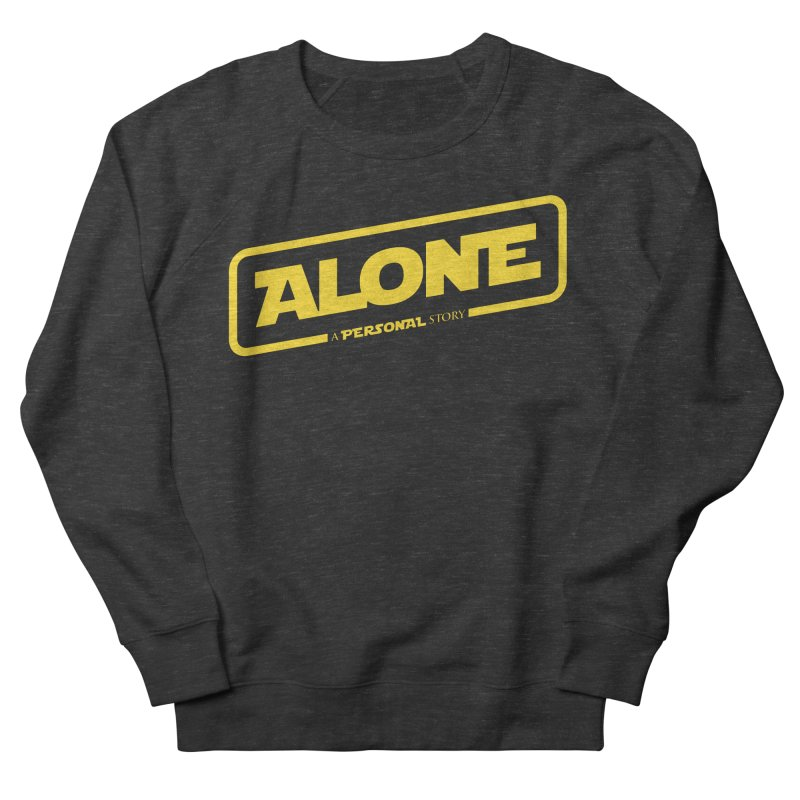 Alone Men's French Terry Sweatshirt by Rocket Artist Shop