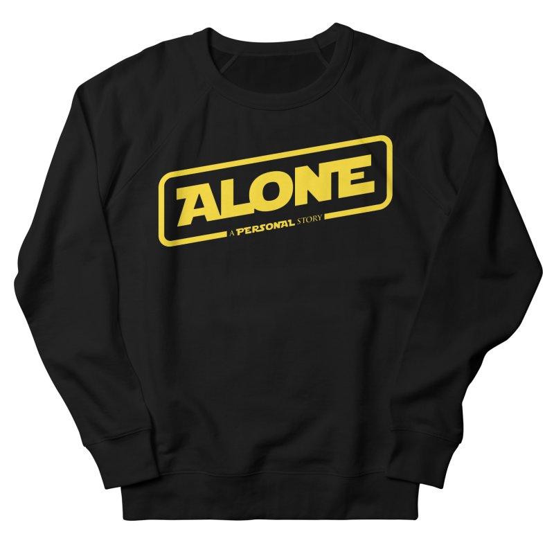 Alone Men's French Terry Sweatshirt by Rocket Artist Shop