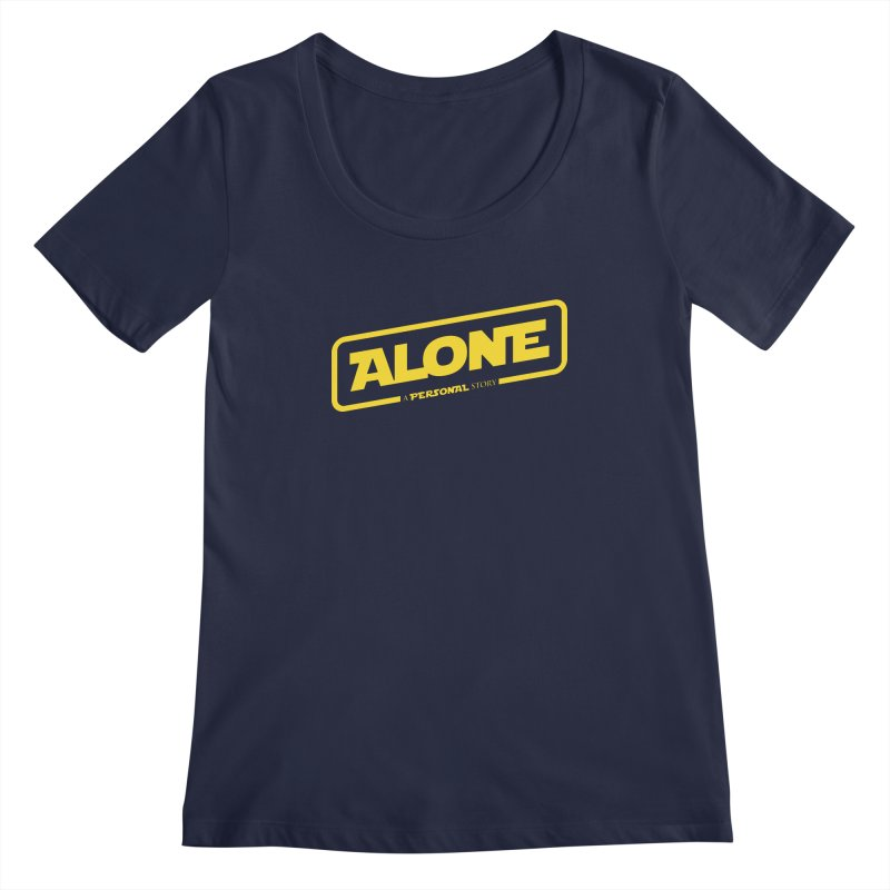 Alone Women's Regular Scoop Neck by Rocket Artist Shop