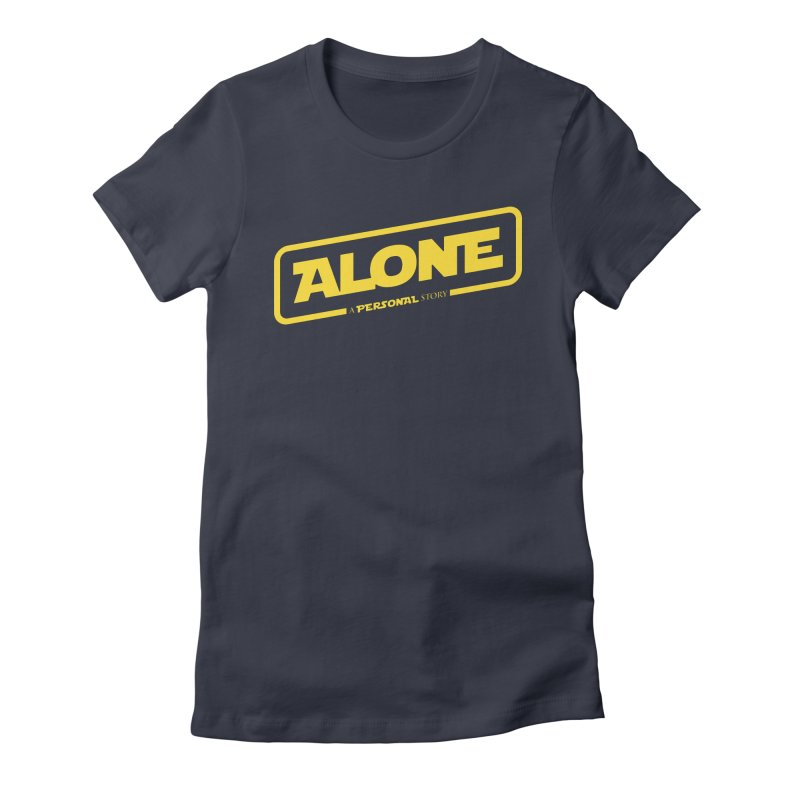 Alone Women's Fitted T-Shirt by Rocket Artist Shop