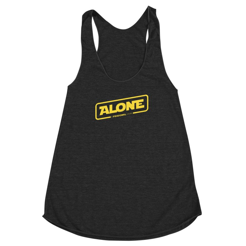 Alone Women's Racerback Triblend Tank by Rocket Artist Shop