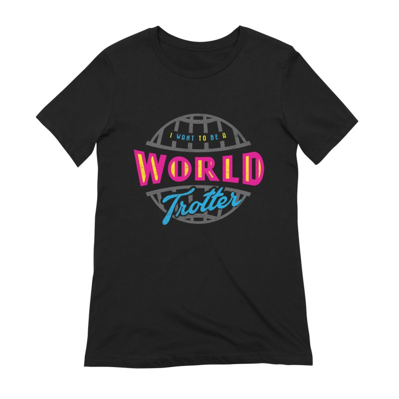 Go Travel Women's T-Shirt by Rocket Artist Shop