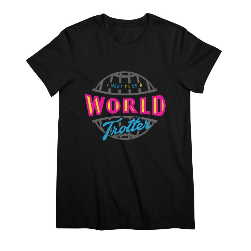 Go Travel Women's Premium T-Shirt by Rocket Artist Shop