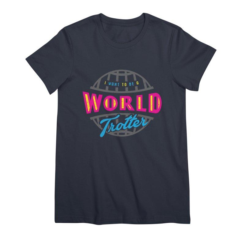 Go Travel Women's Premium T-Shirt by Rocket Artist Shop