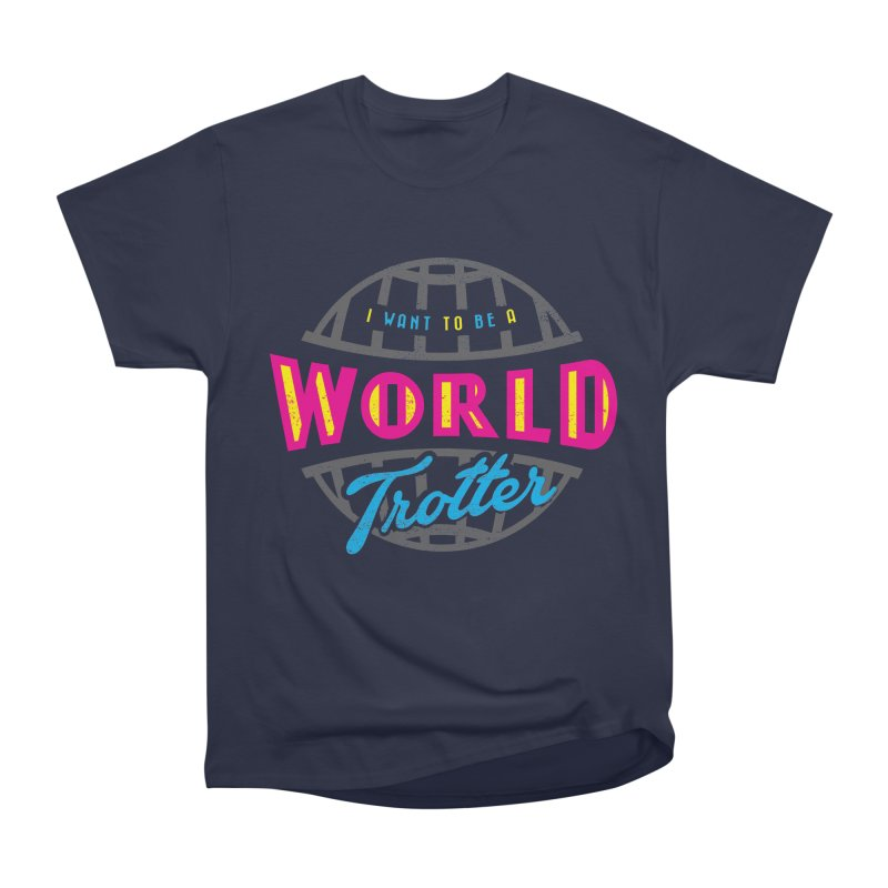 Go Travel Women's Heavyweight Unisex T-Shirt by Rocket Artist Shop