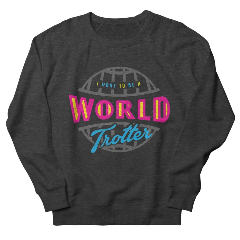 Go Travel Women's Sweatshirt by Rocket Artist Shop