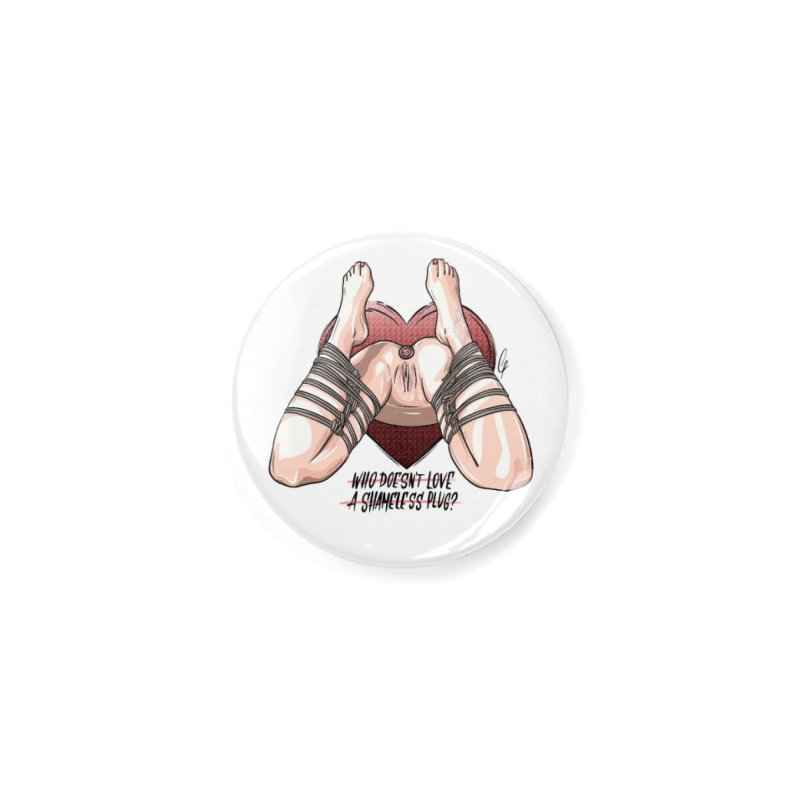 Shameless Plug Accessories Button by Rodeo Kitten's Swag Shop