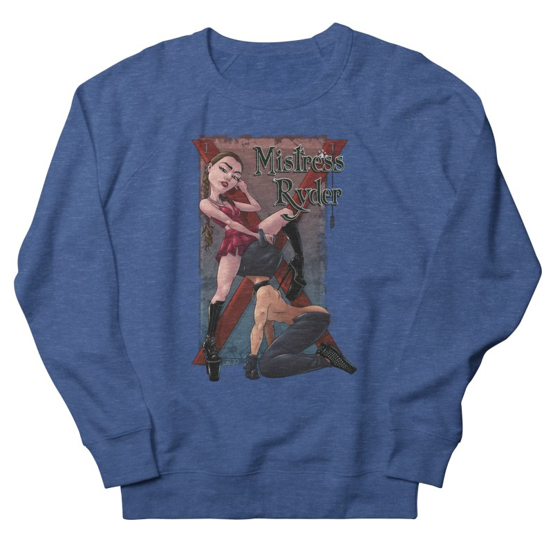 Mistress Ryder Commands Men's Sweatshirt by Rodeo Kitten's Swag Shop