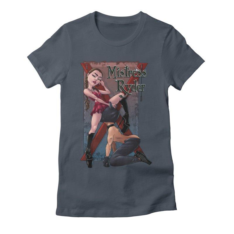 Mistress Ryder Commands Women's T-Shirt by Rodeo Kitten's Swag Shop