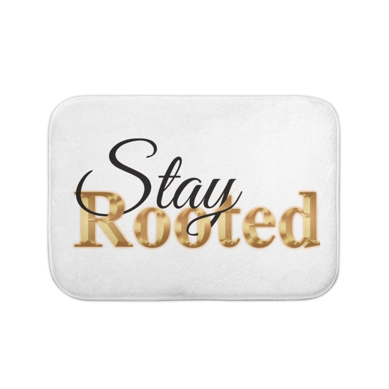 Stay Rooted Home Bath Mat by Rooted