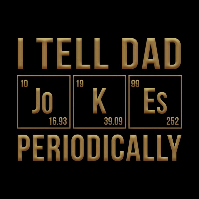 Dad Jokes Fellas T-Shirt by Rooted