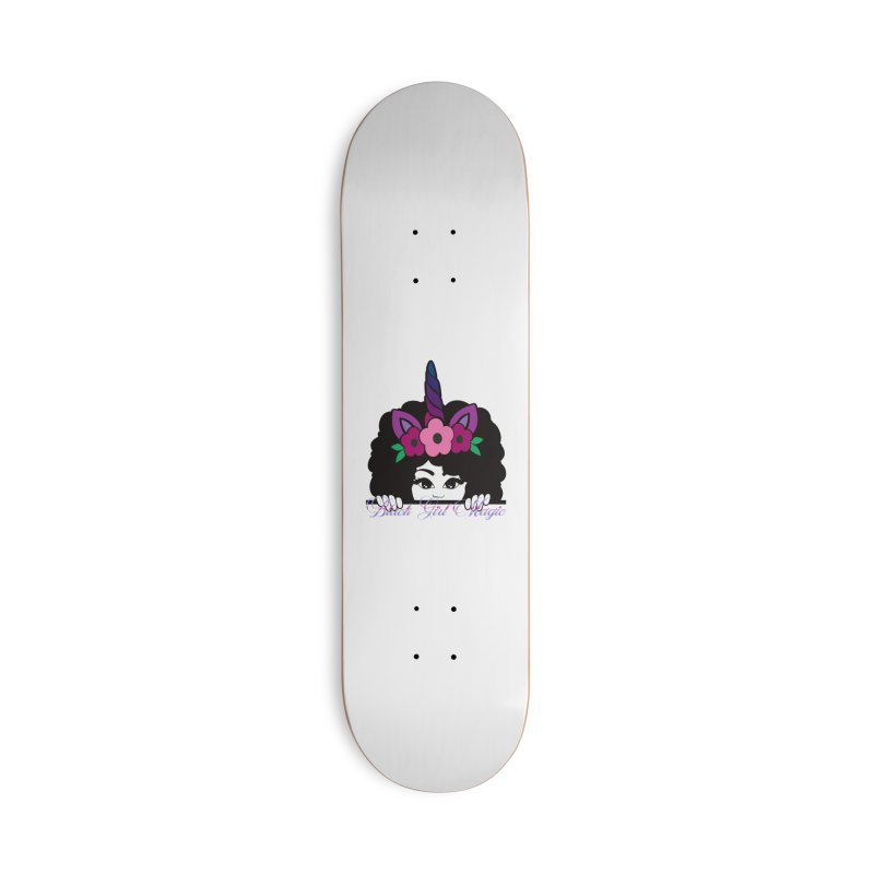 Black Girl Magic Accessories Skateboard by Rooted