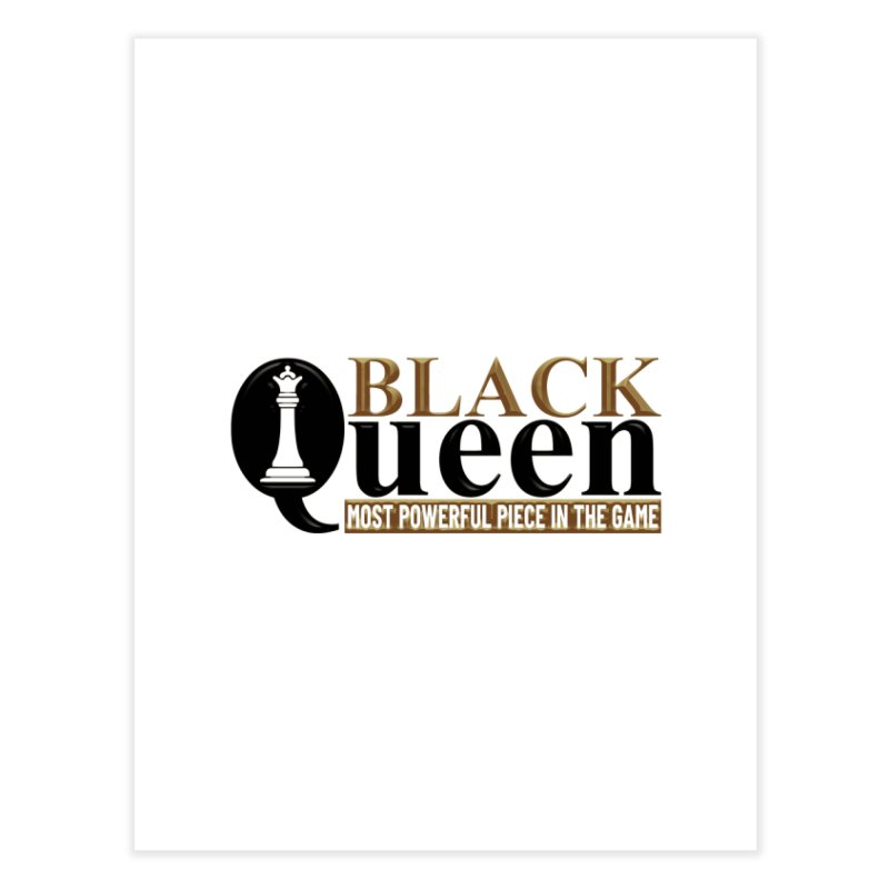 Black Queen For Your Home Fine Art Print by Rooted
