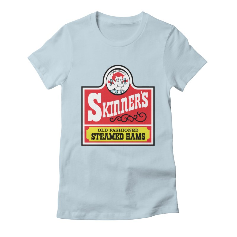 Skinners Old Fashioned Steamed Hams [Rx-TL] Women's Fitted T-Shirt by Roufxis Store