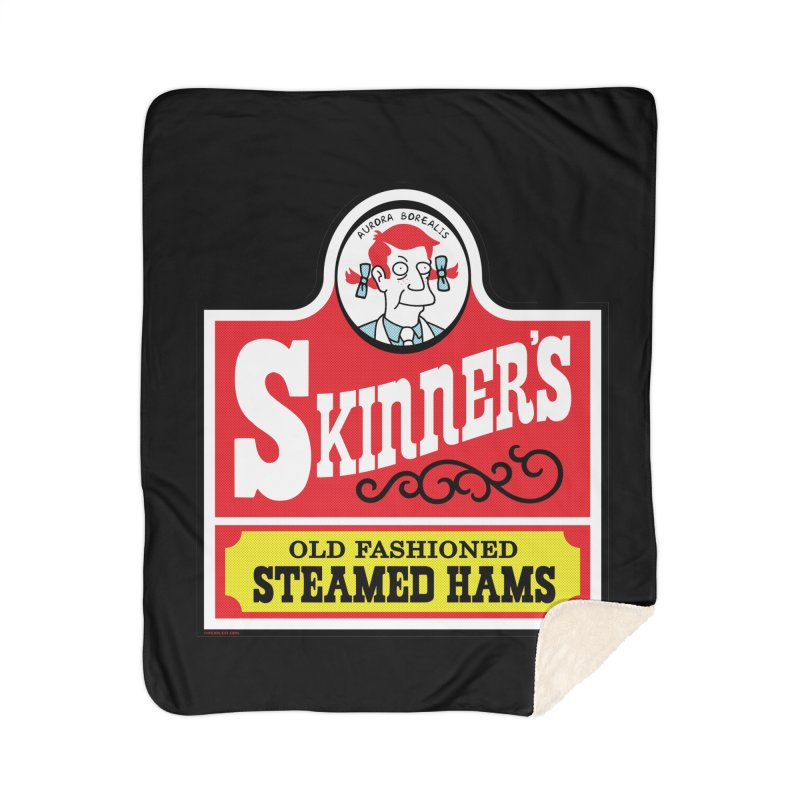 Skinners Old Fashioned Steamed Hams [Rx-TL] Home Sherpa Blanket Blanket by Roufxis Store