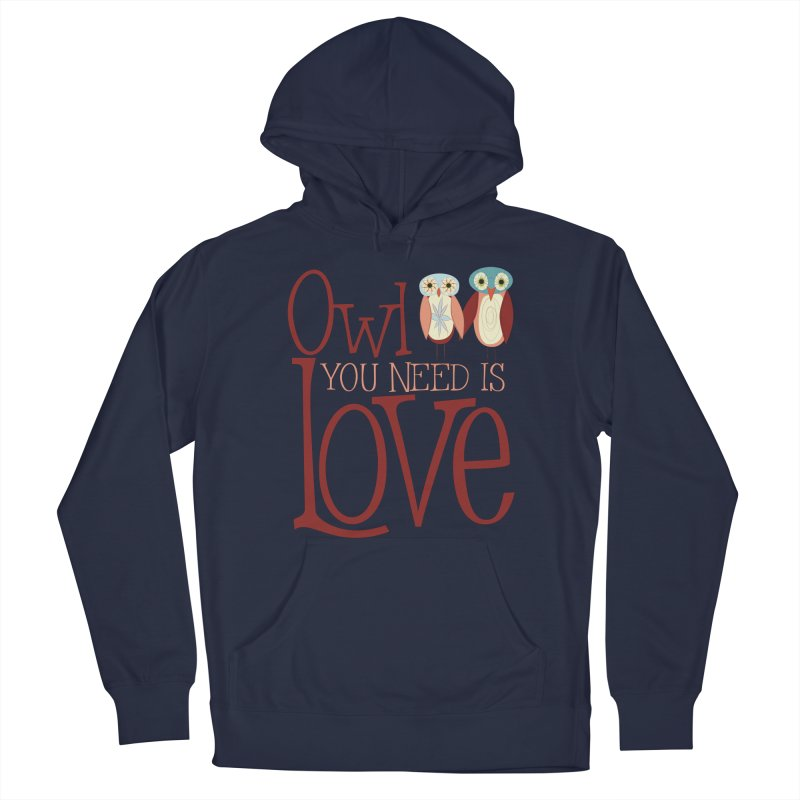 Owl You Need Is Love Men's Pullover Hoody by Runderella's Artist Shop