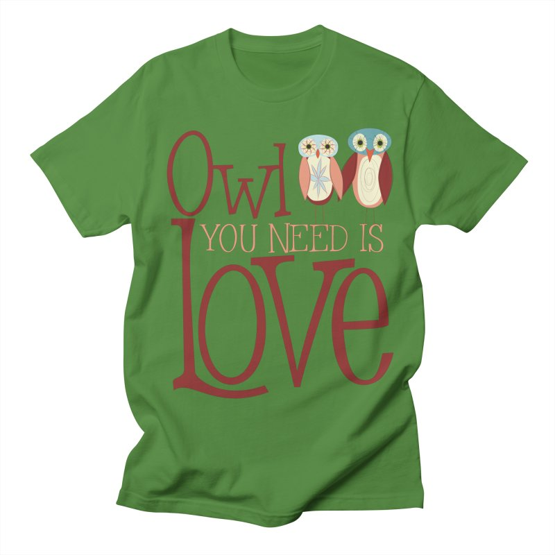 Owl You Need Is Love Men's Regular T-Shirt by Runderella's Artist Shop