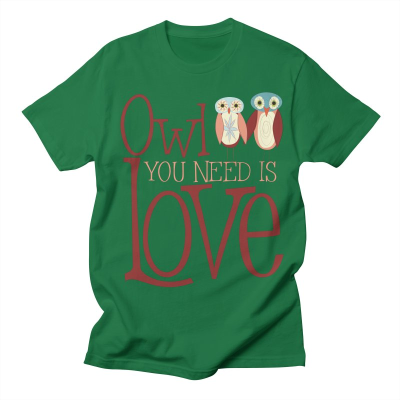Owl You Need Is Love Men's Regular T-Shirt by Runderella's Artist Shop