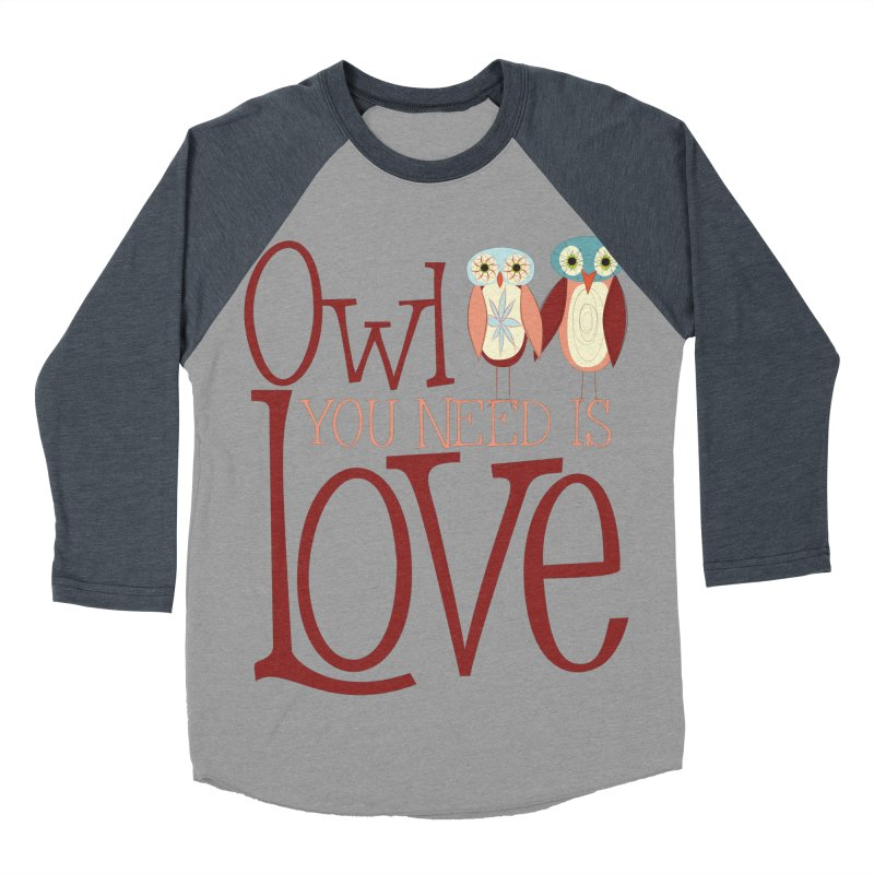 Owl You Need Is Love Men's Baseball Triblend Longsleeve T-Shirt by Runderella's Artist Shop