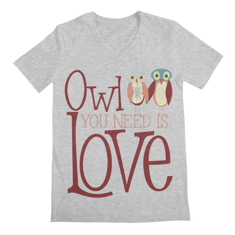Owl You Need Is Love Men's Regular V-Neck by Runderella's Artist Shop