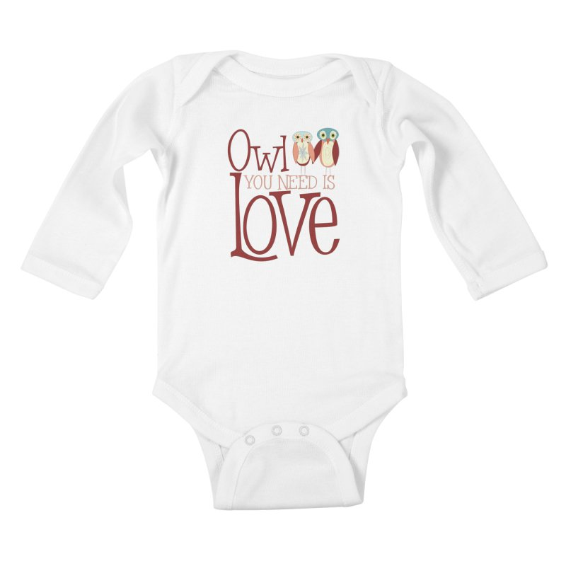 Owl You Need Is Love Kids Baby Longsleeve Bodysuit by Runderella's Artist Shop