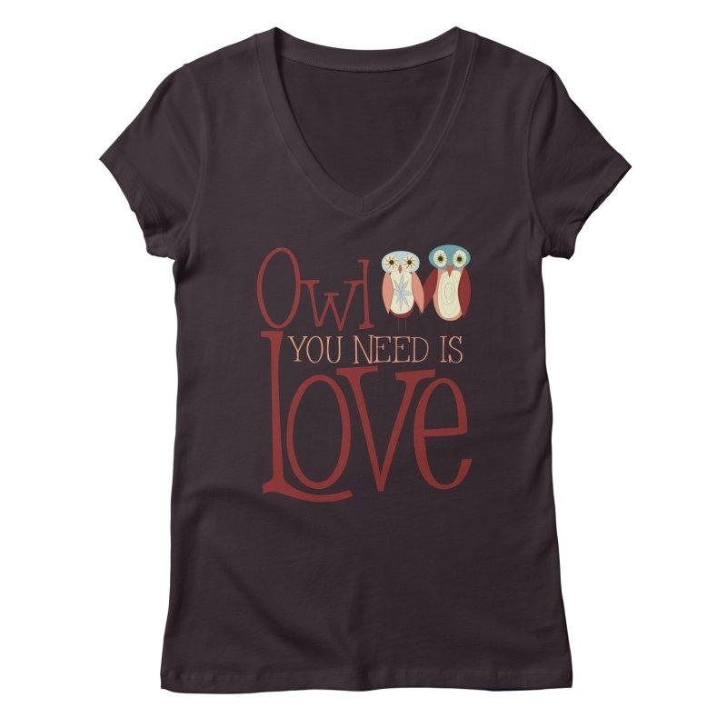 Owl You Need Is Love Women's Regular V-Neck by Runderella's Artist Shop