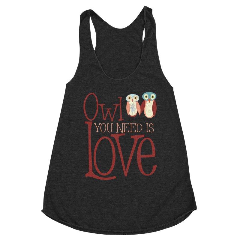 Owl You Need Is Love Women's Racerback Triblend Tank by Runderella's Artist Shop