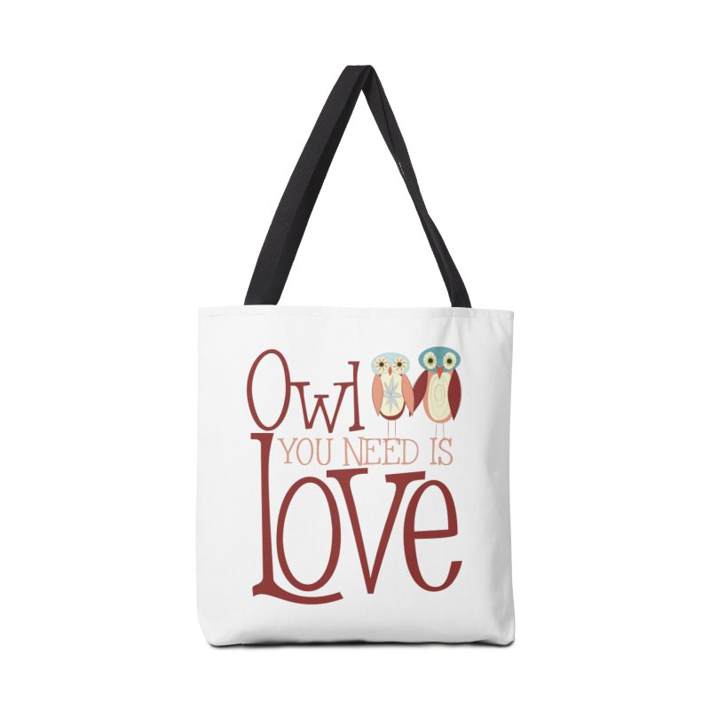 Owl You Need Is Love Accessories Tote Bag Bag by Runderella's Artist Shop