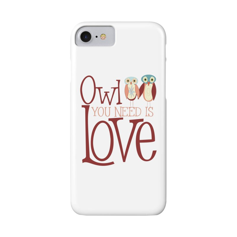 Owl You Need Is Love Accessories Phone Case by Runderella's Artist Shop