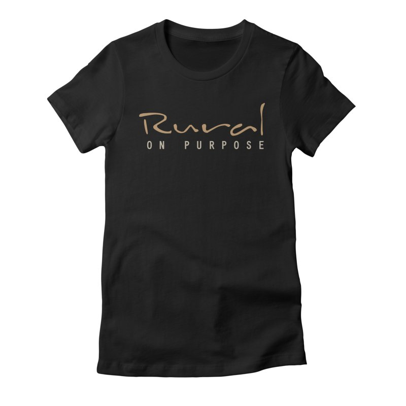 Rural on Purpose Women's Fitted T-Shirt by RuralOnPurpose