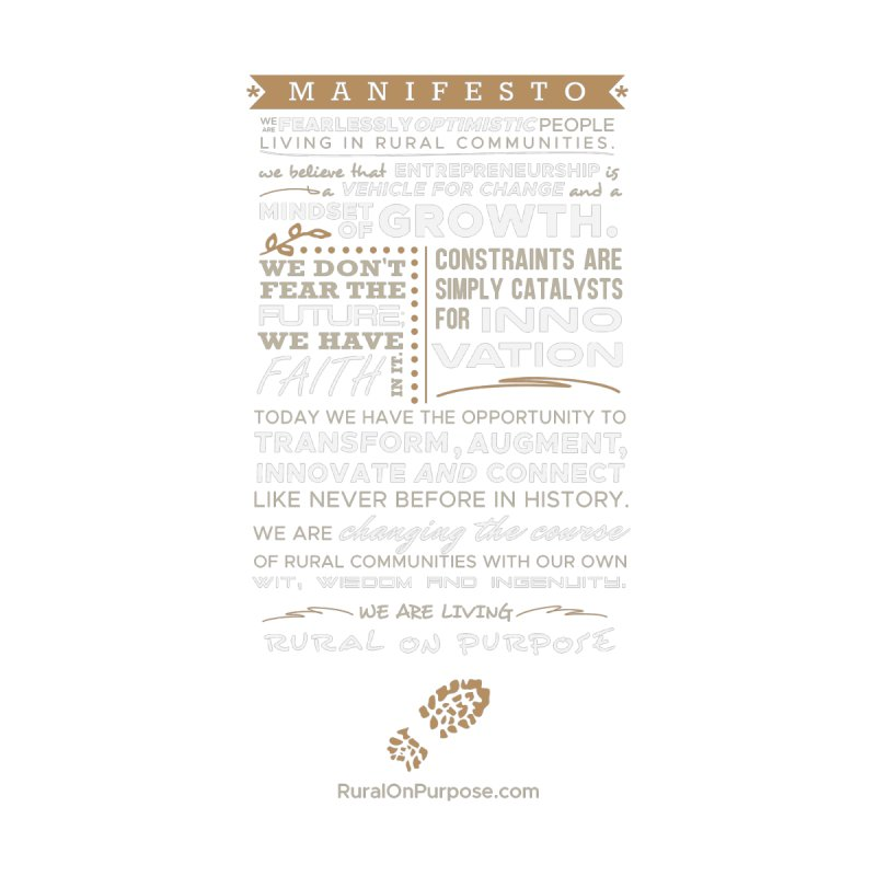 Rural On Purpose Manifesto (Black) by RuralOnPurpose