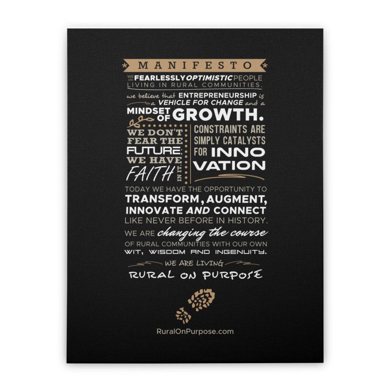 Rural On Purpose Manifesto (Black) Home Stretched Canvas by RuralOnPurpose