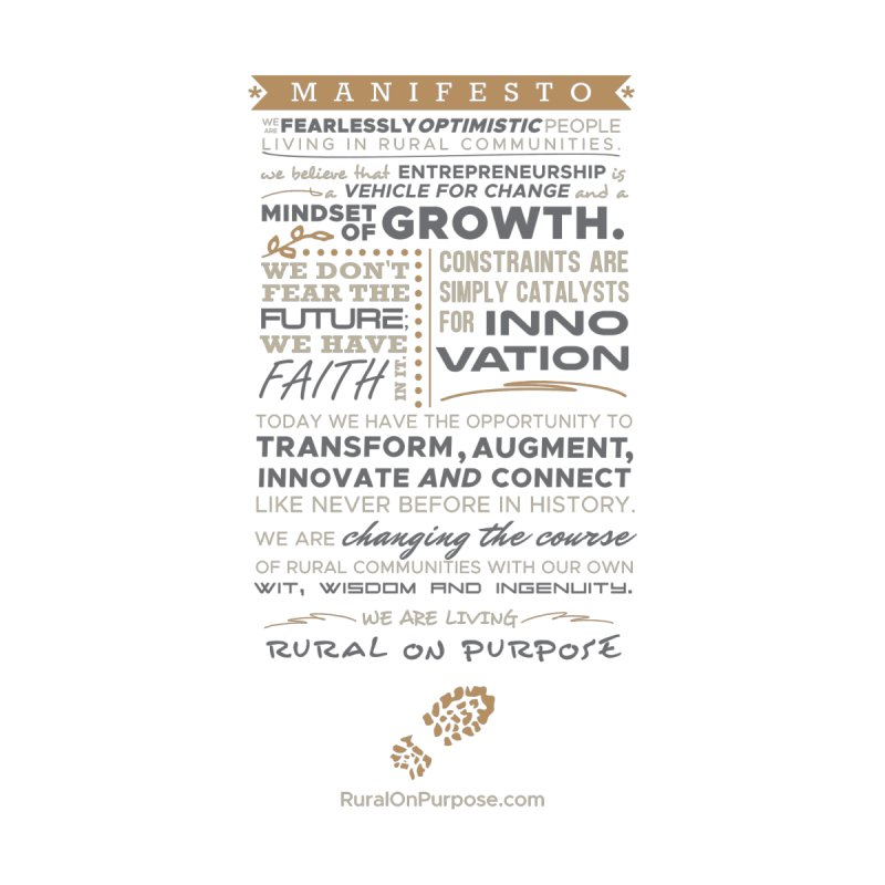 Rural on Purpose Manifesto (white) by RuralOnPurpose