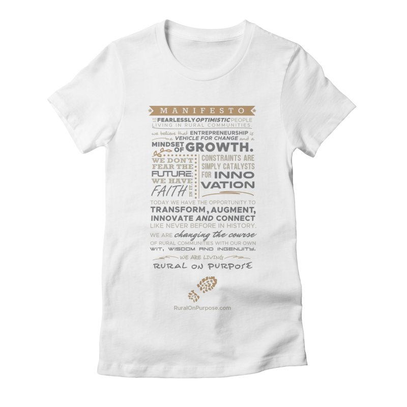 Rural on Purpose Manifesto (white) Women's Fitted T-Shirt by RuralOnPurpose