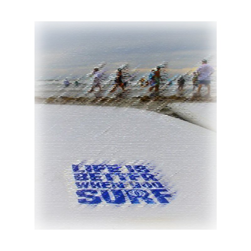 Life is Better When You Surf by SWAG SurfWear