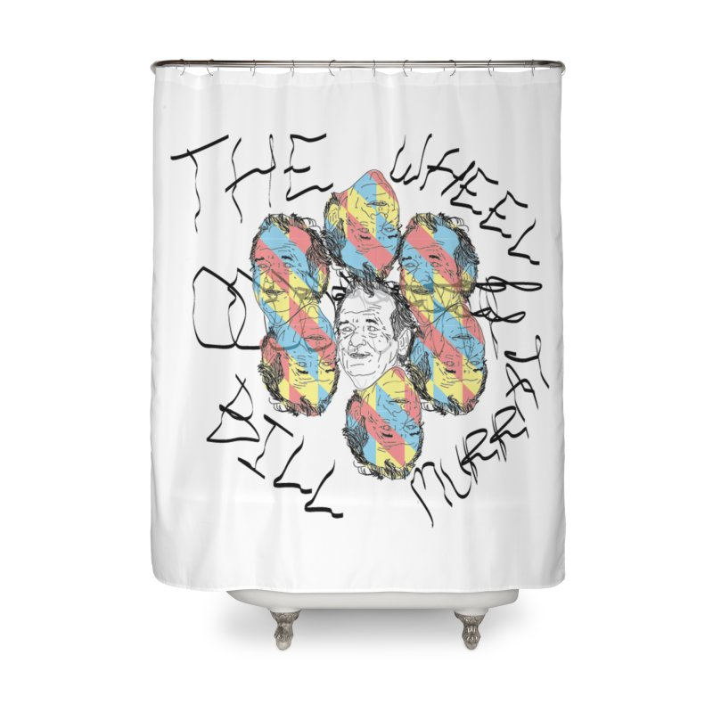 THE WHEEL OF BILL MURRAY Home Shower Curtain By SBhappys Artist Shop