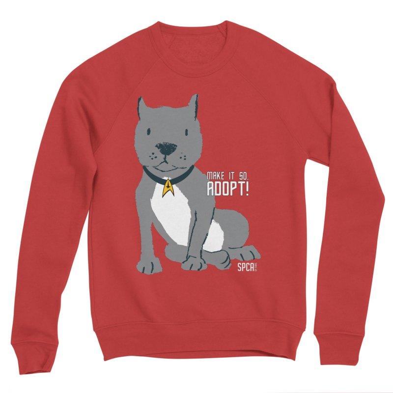 Make it so. Adopt! Men's Sponge Fleece Sweatshirt by SPCA of Texas' Artist Shop