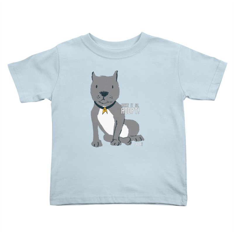 Make it so. Adopt! Kids Toddler T-Shirt by SPCA of Texas' Artist Shop