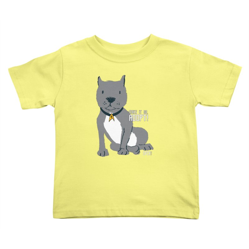 Make it so. Adopt! Kids Toddler T-Shirt by SPCA of Texas' Artist Shop