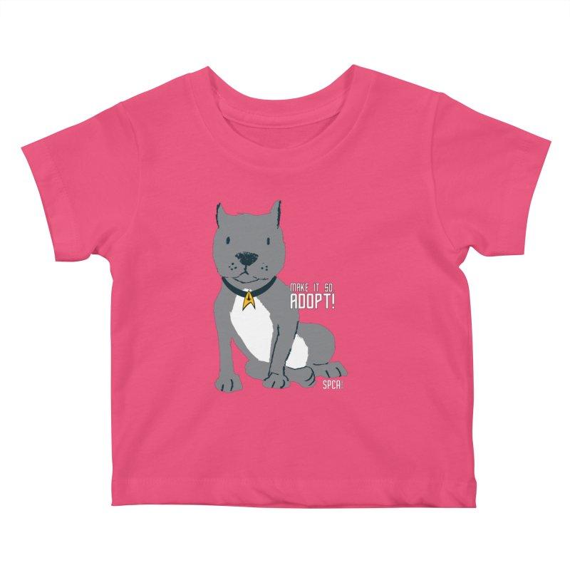 Make it so. Adopt! Kids Baby T-Shirt by SPCA of Texas' Artist Shop