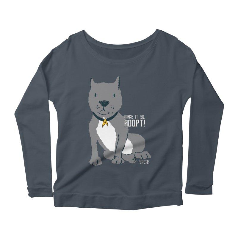 Make it so. Adopt! Women's Scoop Neck Longsleeve T-Shirt by SPCA of Texas' Artist Shop