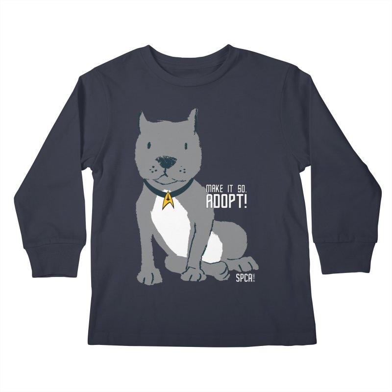 Make it so. Adopt! Kids Longsleeve T-Shirt by SPCA of Texas' Artist Shop