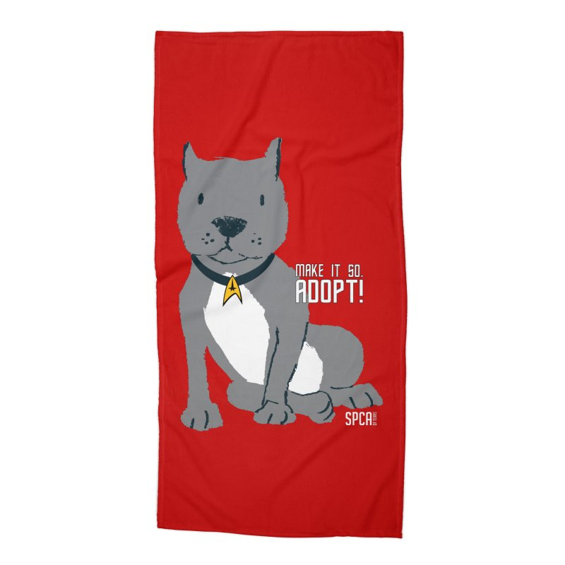 Make it so. Adopt! Accessories Beach Towel by SPCA of Texas' Artist Shop